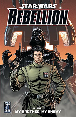 Star Wars: Rebellion: My Brother, My Enemy v. 1 (Star Wars Rebellion Graphic Novels)