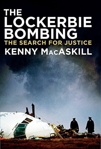The Lockerbie Bombing: The Search for Justice