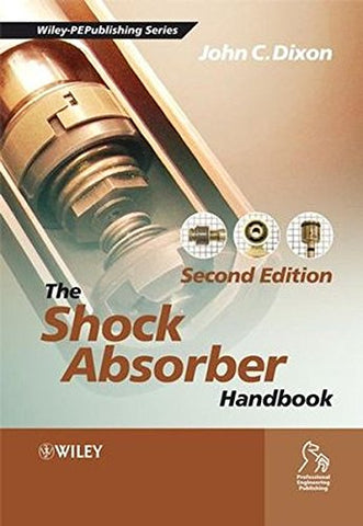 The Shock Absorber Handbook (Wiley-Professional Engineering Publishing)