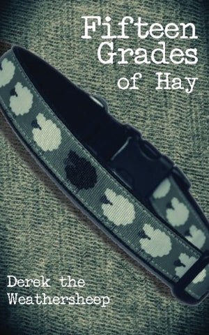 Fifteen Grades of Hay: A novelette of love, lust and sheep (Studies in Macroeconomic History)