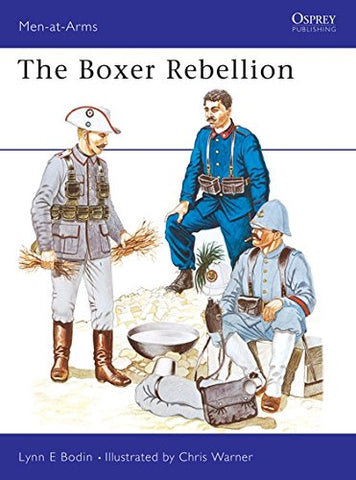 The Boxer Rebellion (Men-at-Arms)