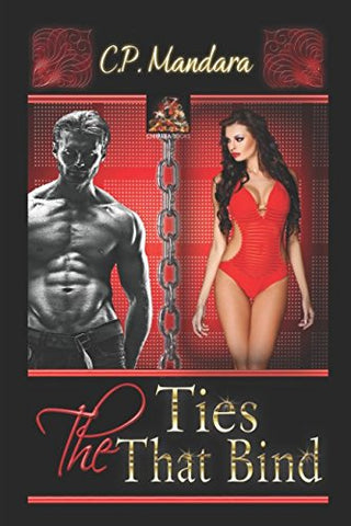 The Ties That Bind: Enduring Imaginative Bondage And Bdsm (The Pony Tales) (Volume 6)