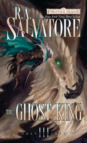 The Ghost King (Transitions) (Forgotten Realms: Transitions Trilogy)