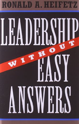 Leadership without Easy Answers