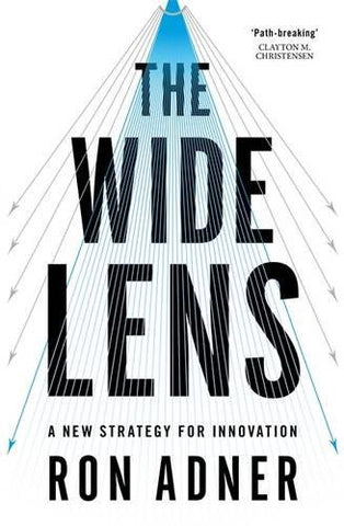 The Wide Lens: A New Strategy for Innovation