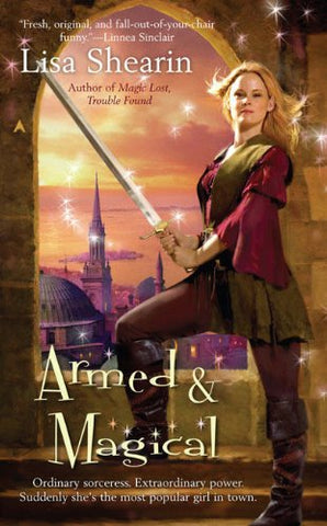 Armed and Magical (Raine Benares)