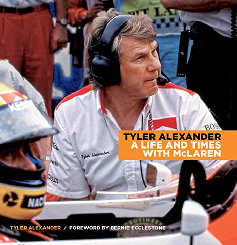 Tyler Alexander: A Life and Times with McLaren