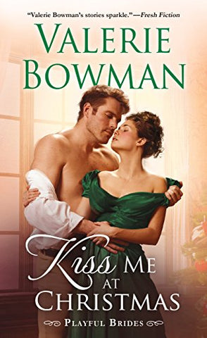Kiss Me at Christmas (Playful Brides)