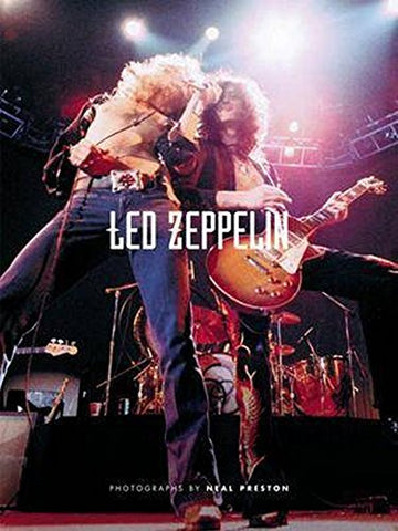 34;Led Zeppelin34;: Photographs by Neal Preston
