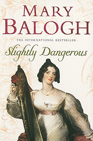 Slightly Dangerous: Number 8 in series (Bedwyn Series)