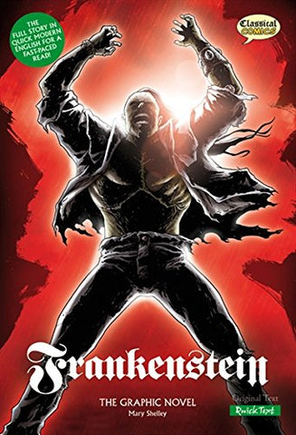 Frankenstein The Graphic Novel: Quick Text (British English)