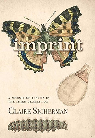 Imprint: A Memoir of Trauma in the Third Generation