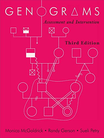 Genograms: Assessment and Intervention (Norton Professional Books (Paperback))