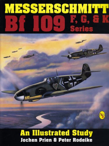 Messerschmitt Bf 109 F/G/K Series: An Illustrated Study