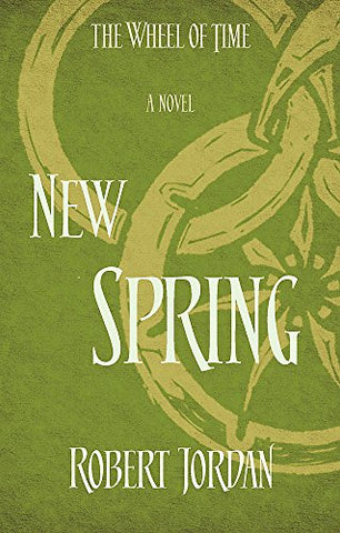 New Spring: A Wheel of Time Prequel