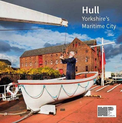 Hull: Yorkshire's Maritime City