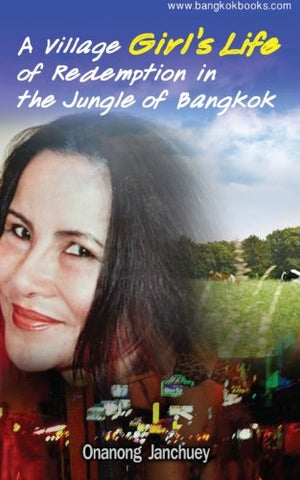 A Village Girl'S Life Of Redemption In The Jungle Of Bangkok: (In Thai Language) (Thai Edition)