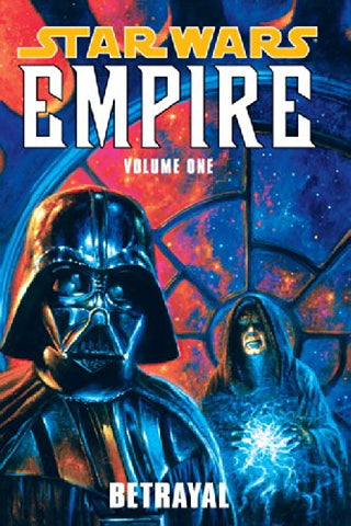 Star Wars: Betrayal v. 1: Empire (Star Wars: Empire)