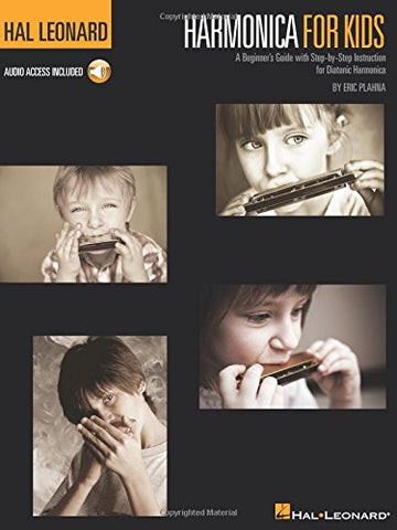Harmonica For Kids: A Beginner's Guide With Step-by-Step Instruction For Diatonic Harmonica (Book/Online Audio)