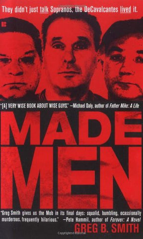 Made Men: The True Rise-And-Fall Story of a New Jersey Mob Family (Berkley True Crime)