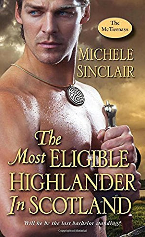 Most Eligible Highlander in Scotland (McTiernays)