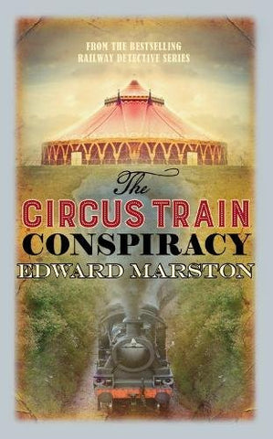 Circus Train Conspiracy, The (Railway Detective)