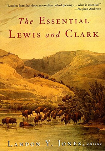 Essential Lewis and Clarke (Lewis & Clark Expedition)