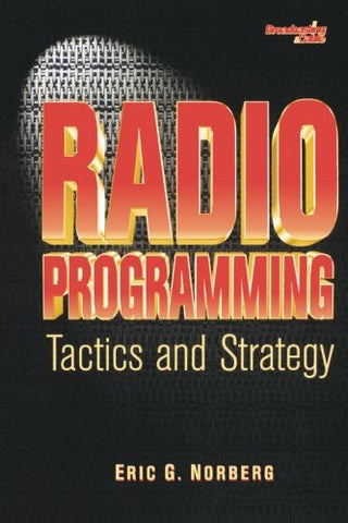 Radio Programming: Tactics and Strategy (Broadcasting & Cable)