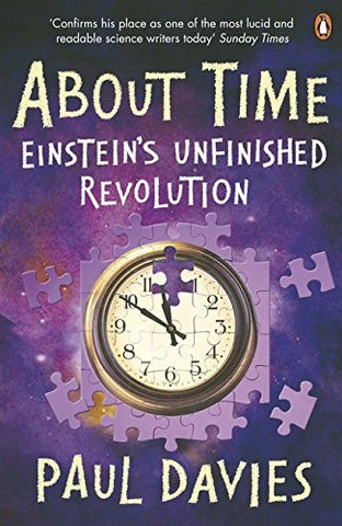 About Time: Einstein's Unfinished Revolution (Penguin Science)