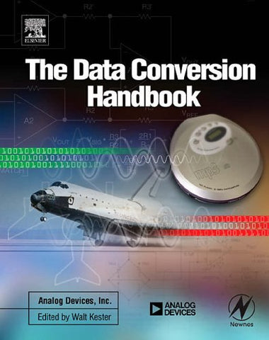 Data Conversion Handbook (Analog Devices)