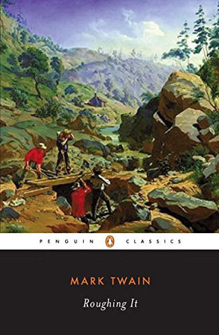Roughing it (Penguin Classics American Library)