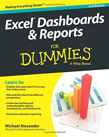 Excel Dashboards and Reports For Dummies, 2nd Edition (For Dummies (Computers))