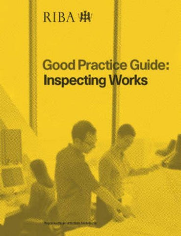 Inspecting Works (Good Practice Guide)