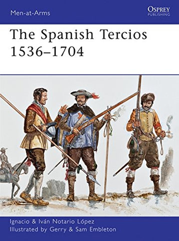 The Spanish Tercios 15361704 (Men-at-Arms)