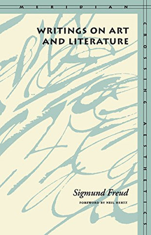 Writings on Art and Literature (Meridian Crossing Aesthetics)