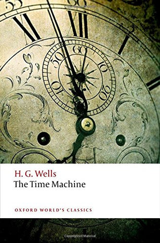 The Time Machine (Oxford World's Classics)