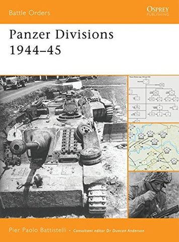 Panzer Divisions 1944-45 (Battle Orders)