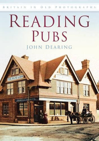 Reading Pubs (Britain in Old Photographs)
