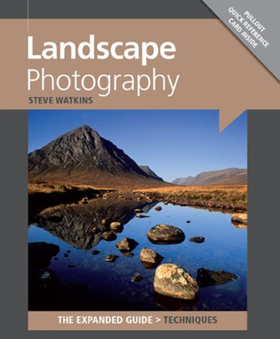 Landscape Photography (Expanded Guide Techniquea) (Expanded Guide. Techniques)