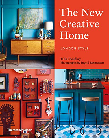 The New Creative Home: London Style: 2