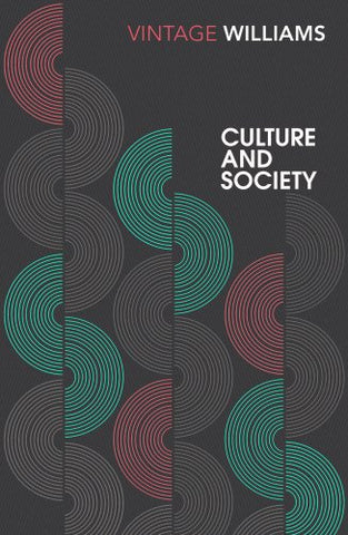 Culture and Society: 17801950 (Vintage Classics)
