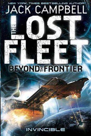 The Lost Fleet: Beyond the Frontier-Invincible (Lost Fleet Beyond/Frontier 2)