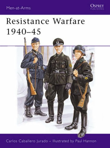 Resistance Warfare 1940-45 (Men-at-Arms)