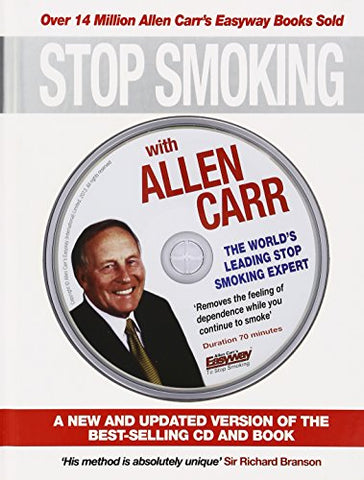 Stop Smoking with Allen Carr: A New and Updated Version of the Best-Selling CD and Book