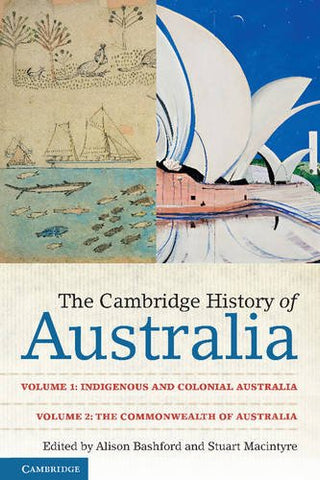 The Cambridge History of Australia 2 Volume Paperback Set