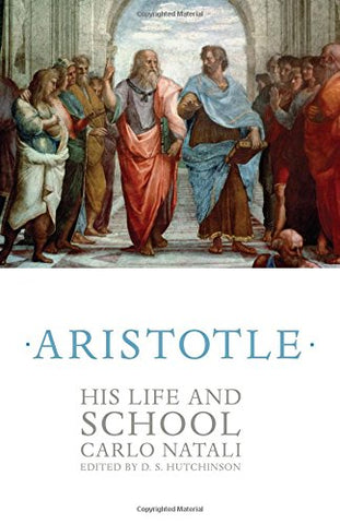 Aristotle: His Life and School
