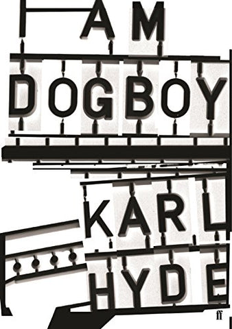 I Am Dogboy: The Underworld Diaries