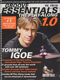 Groove Essentials: The Play-Along: The Groove Encyclopedia for the 21st-Century Drummer [With CD]