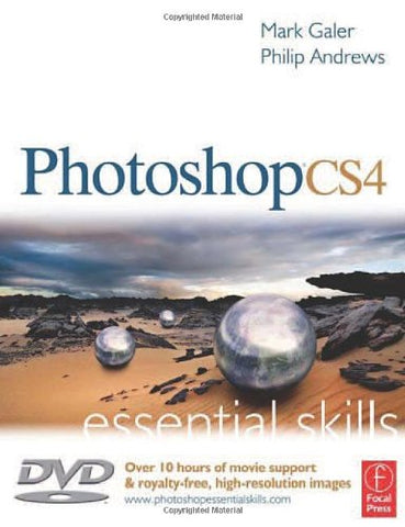 Photoshop CS4: Essential Skills (Focal Press Essential Skills Photography)