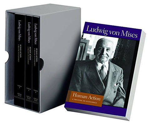 Human Action: A Treatise on Economics (4 Volume Set) (Liberty Fund Library of the Works of Ludwig Von Mises)